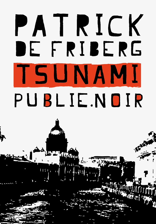 Tsunami par Patrick de Friberg